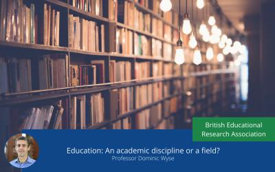 Education: An academic discipline or a field?
