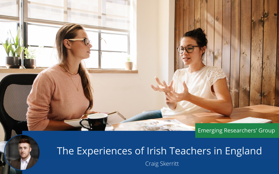 The Experiences of Irish Teachers in England