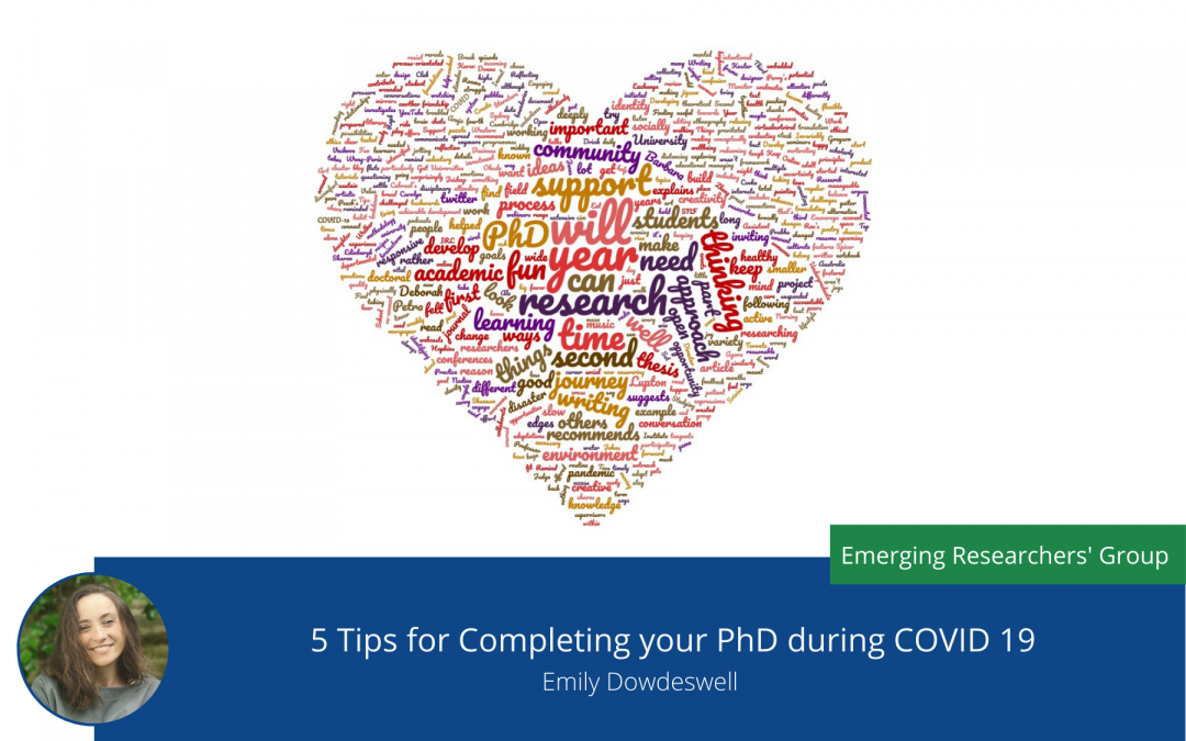Top 5 Tips for Completing your PhD during COVID 19