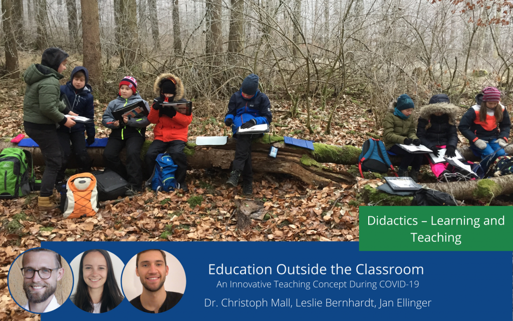 Education Outside the Classroom – An Innovative Teaching Concept During COVID-19