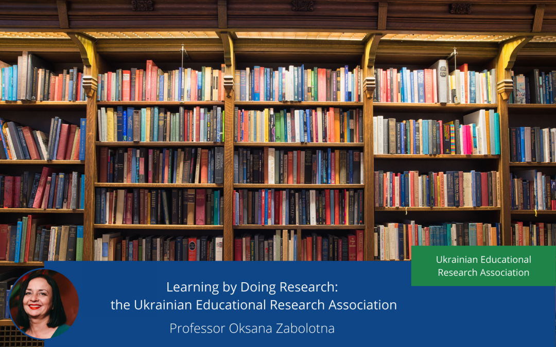Learning by Doing Research: the Ukrainian Educational Research Association