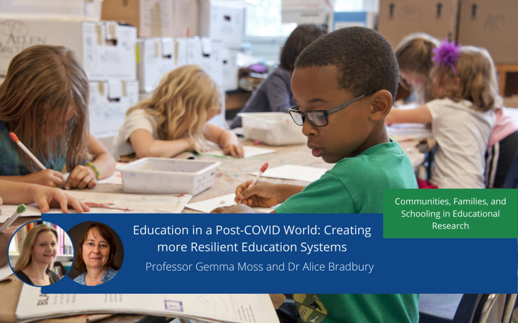 Education in a Post-COVID World: Creating more Resilient Education Systems