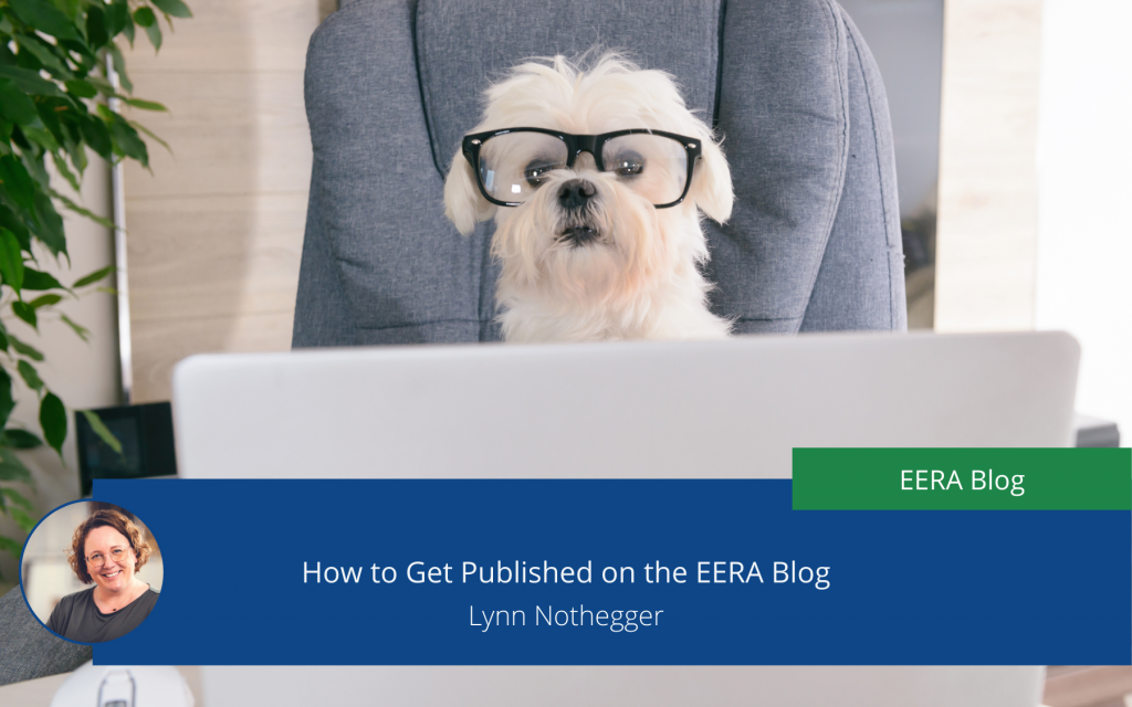 Successful Academic Blogging – or how to pitch and be published on the EERA Blog