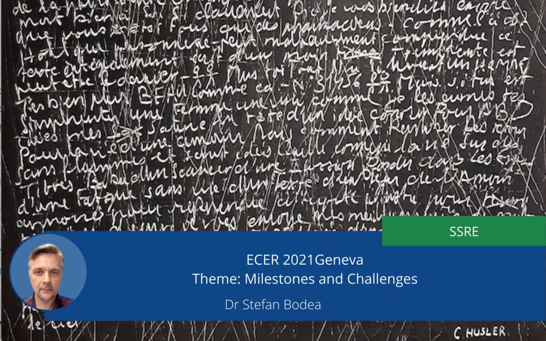 ECER 2021Geneva – Theme: Milestones and Challenges