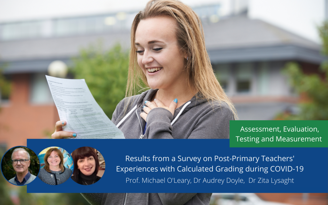Results from a Survey on Post-Primary Teachers' Experiences with Calculated Grading during COVID-19