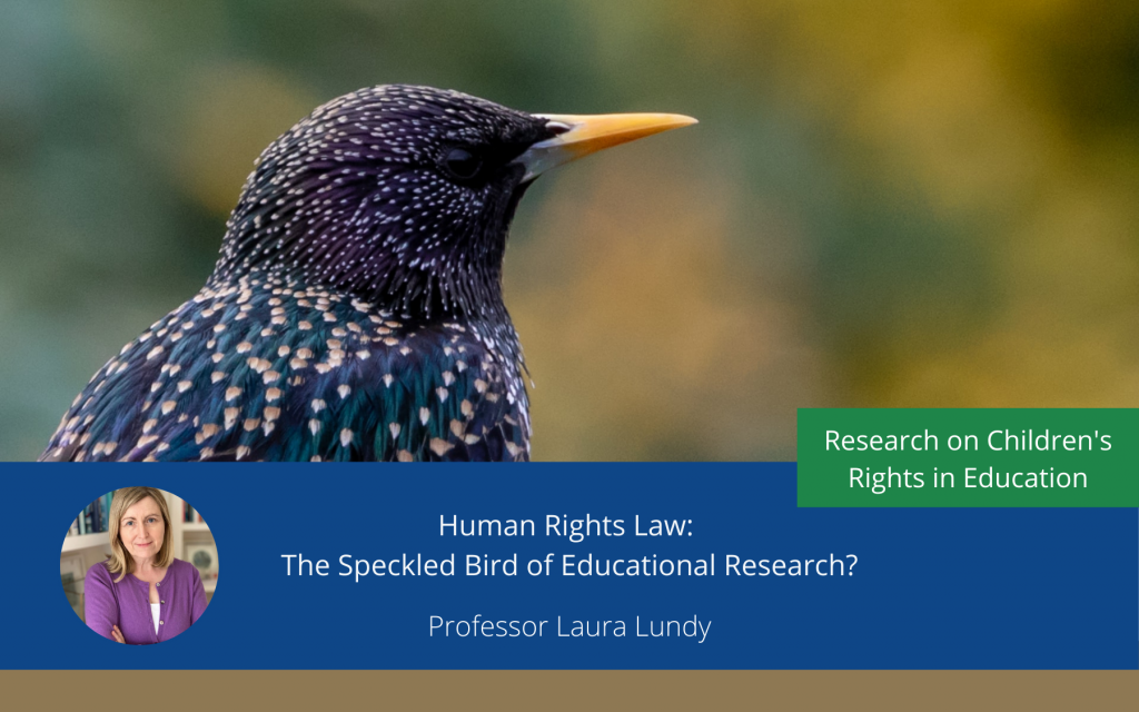 Human Rights Law – The Speckled Bird of Educational Research?